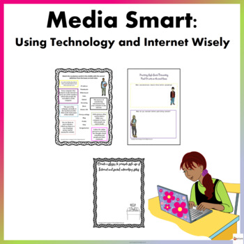 Media Smart - Using Internet and Technology Wisely