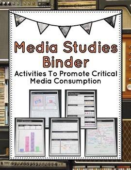Media Studies Binder: Activities To Promote Critical Media Consumption