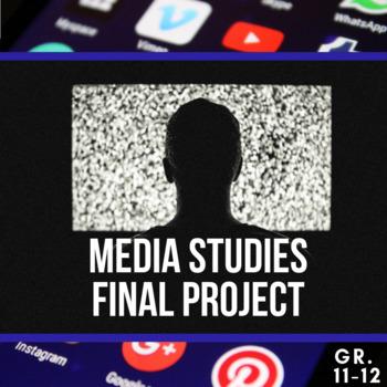 High School Media Studies Final Project