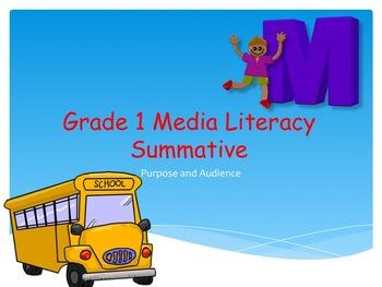 Media Studies Grade 1 Summative - Purpose and Audience
