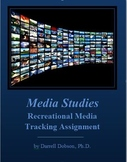 Media Studies - Recreational Media Tracking Assignment