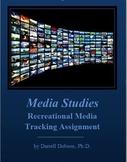 Media Studies - Recreational Media Tracking Assignment