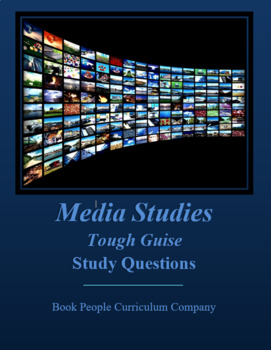 Media Studies -- Tough Guise -- Study Questions