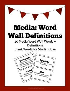 Media Studies: Word Wall Words & Definitions