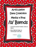 Medial & Final /s/ Blends- Articulation Data Collection Pr