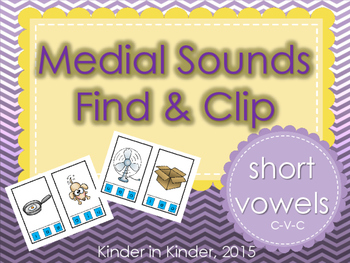 Medial (Middle) Sounds CVC Find and Clip