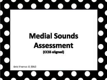 Medial Sounds Assessment (CCSS)
