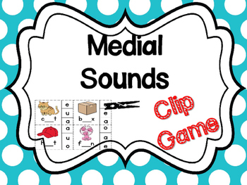 Medial Sounds CVC Clip Game Center Word Work