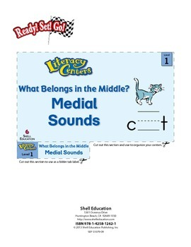 Medial Sounds--What Belongs in the Middle? Literacy Center