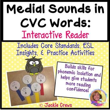 Medial Sounds in CVC Words: Interactive Reader with Practice Activities