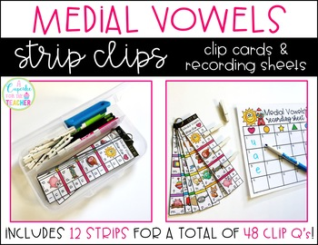 Medial Vowels Strip Clips (Clip Cards & Recording Sheets)