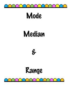 Median, Mode, Range