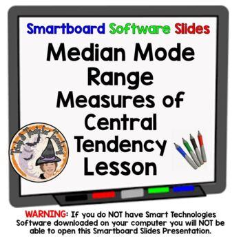 Median Mode Range Smartboard Lesson Measures of Central Tendency