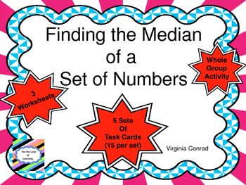 Median:  Task Cards and More For Finding the Median of a Set of Numbers