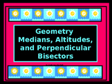 Power-Point:  Medians, Altitudes, and Perpendicular Bisectors