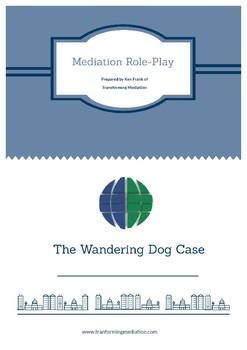 Mediation Role-Play Wandering Dog