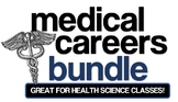 Medical Careers Bundle- Great for Health Science Classes!
