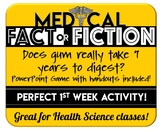 Medical Fact or Fiction- Can you find the Truth?  With Dis