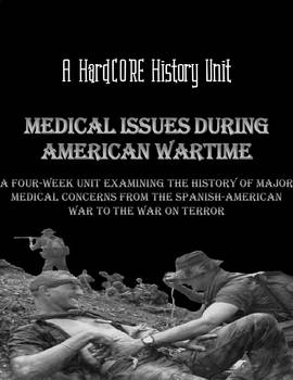 Medical Issues During American Wartime: A REAL History Four Week Unit