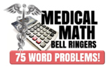Medical Math Bell Ringers- 75 Word Problems!