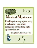 Medical Mysteries: Readings & Resources on the Fight against Disease