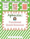 Medical SLP: Aphasia: Functional Quick Screener