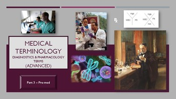 Medical Terminology - Diagnostics and Pharmacology (Advanced): Part 3 - Pre-med