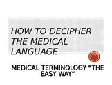 Medical Terminology Made Easier