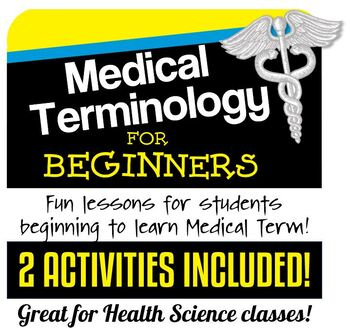 Medical Terminology for Beginners- 2 Activities- (Distance Learning Option)