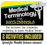 Medical Terminology for Beginners- 2 Activities- (Distance