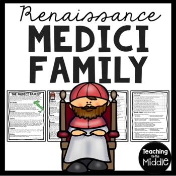 Medici Family article, questions, Renaissance, European History, Italy, Florence