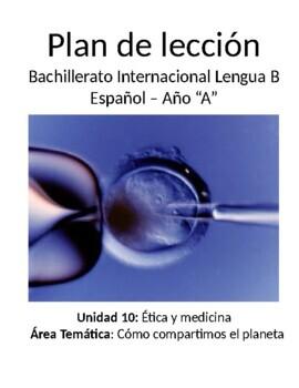 Medicina y ética: IB Spanish unit plans