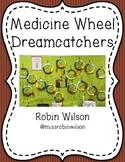 Medicine Wheel Dreamcatchers