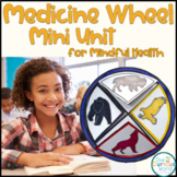Medicine Wheel Mini Unit and Art Project for Mindful Health