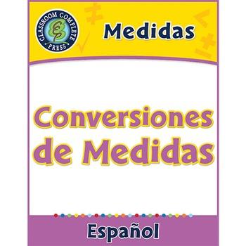 Medidas: Conversiones de Medidas Gr. 6-8