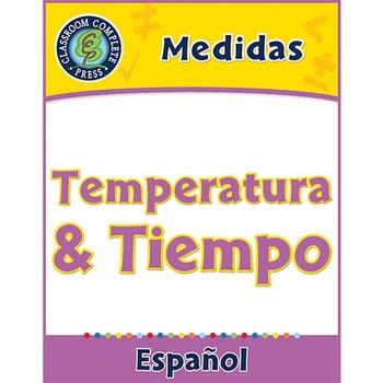 Medidas: Temperatura & Tiempo Gr. 3-5