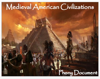 """Medieval Civilizations in the Americas"" - Phony Document"