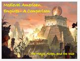 Medieval American Civilizations - A Comparison + Assessment