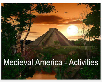 Medieval Americas Activities + Assessment