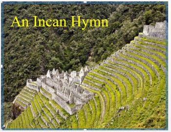 "Medieval Americas - ""An Incan Hymn"" + Assessment"