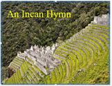 "Medieval Americas - ""An Inca Hymn"" + Assessment"