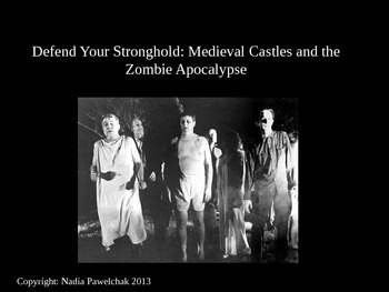 Medieval Architecture and the Zombie Apocalypse