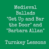 """Medieval Ballads: """"Get Up and Bar the Door"""" and """"Barbara Allan"""""""