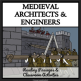 Medieval Careers - Architects and Engineers; Castles and C