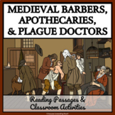 MEDIEVAL BARBER, APOTHECARY, AND THE PLAGUE  - Reading Passages & Activities