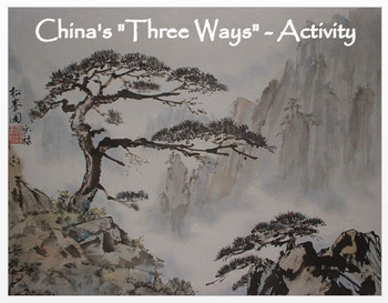 """Medieval China's 3 Ways""  Activity / Assessment"