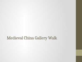 Medieval China - Gallery Walk