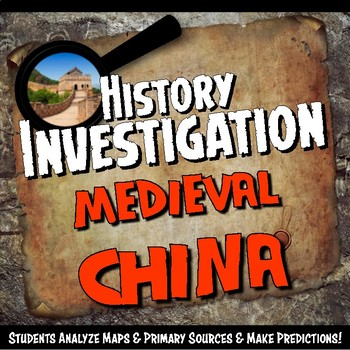 Medieval China Investigation History Lesson Stations or Presentation