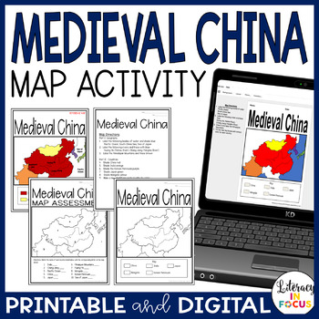 Medieval China Map Lesson & Assessment- Engaging Map Activity!