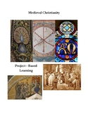 Medieval Christianity Project Based Learning